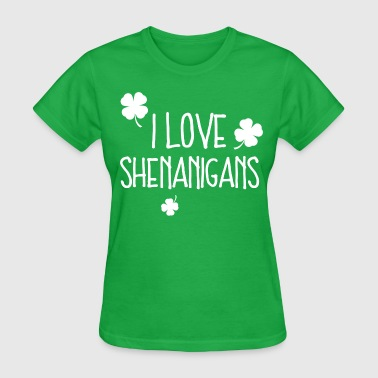 I Love Shenanigans - Women's T-Shirt