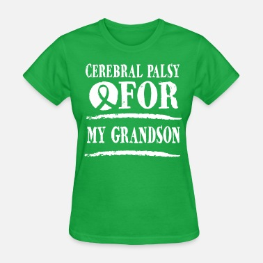 For My Grandson Cerebral Palsy For My Grandson - Women's T-Shirt