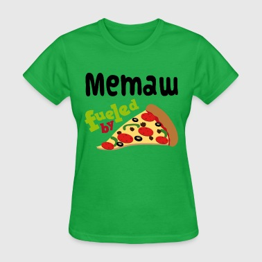 Memaw Grandma Fueled By Pizza - Women's T-Shirt