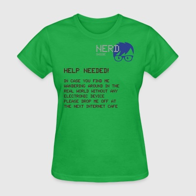NERD INSIDE: Help Needed! - Women's T-Shirt