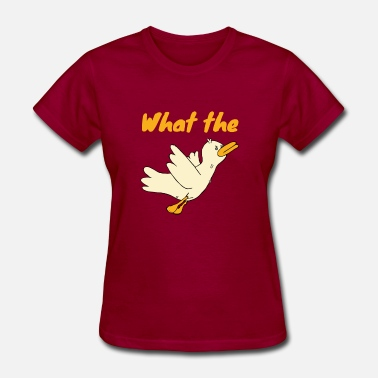 Duck Fuck Duck - what the duck - Women's T-Shirt