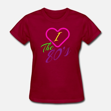 80s Love Child Funny Novelty Gift For 80s Child - Women's T-Shirt