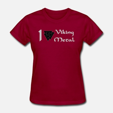 Viking Metal I love Viking Metal - Women's T-Shirt
