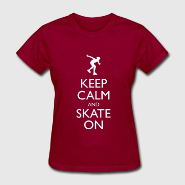 Keep Calm And Skate On Keep Calm and Inline Skate on - Women's T-Shirt