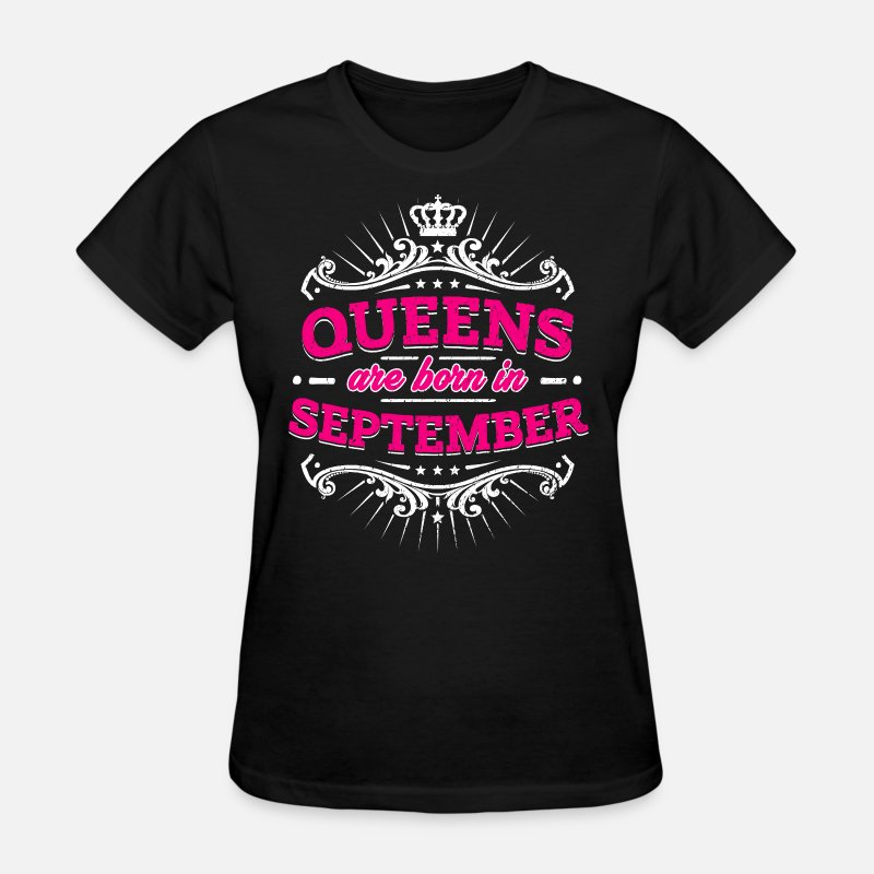 Queens Are Born In September Birthday Shirt By EasyTeezy
