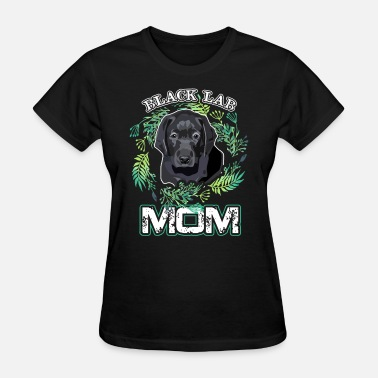 Black Lab Mom Lab Shirt - Black Lab Mom T-Shirt - Women's T-Shirt