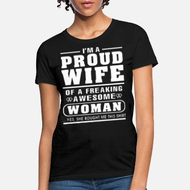 e0665944 Army Veteran Wife i m a proud wife of a freaking awesome woman yes s -  Women&#