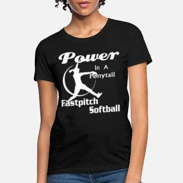 Perfect Power in a fastpitch softball - Women's T-Shirt