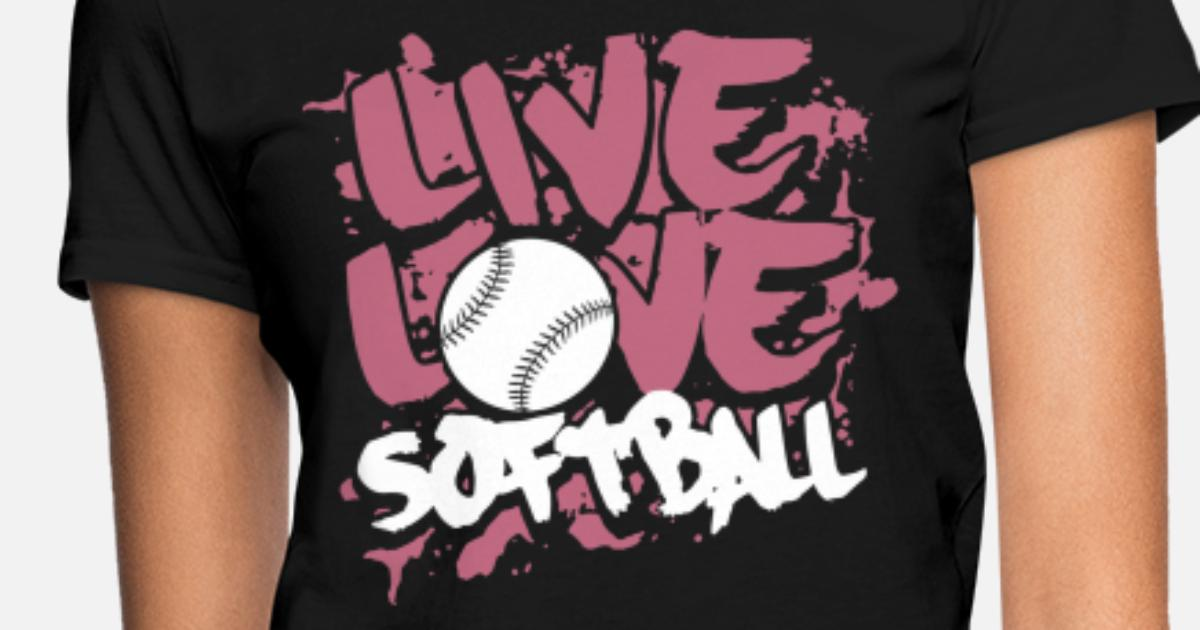 695c998c3 Threadrock Live Love Softball Women's T-Shirt | Spreadshirt