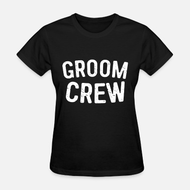 Backpacker Crew groom crew dance t shirts - Women's T-Shirt
