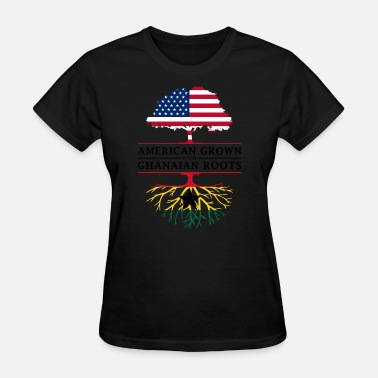 Ghanaian American Grown with Ghanaian Roots Ghana Design - Women's T-Shirt