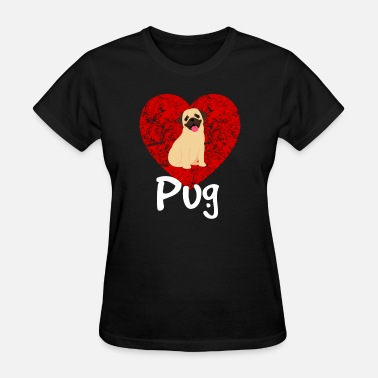 I Heart Pugs I Love My Pug Dog Distressed Heart - Women's T-Shirt