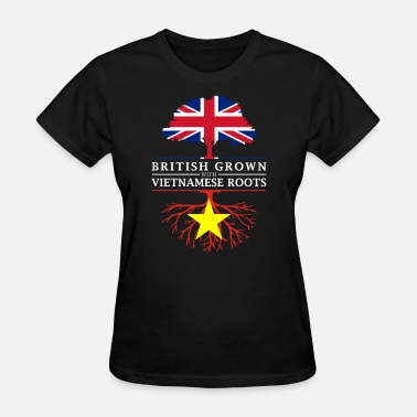 Proud Vietnamese Roots British Grown with Vietnamese Roots Vietnam Design - Women's T-Shirt