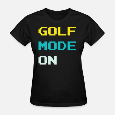 Mode Cool Cool Golf Mode Tshirt Design - Women's T-Shirt