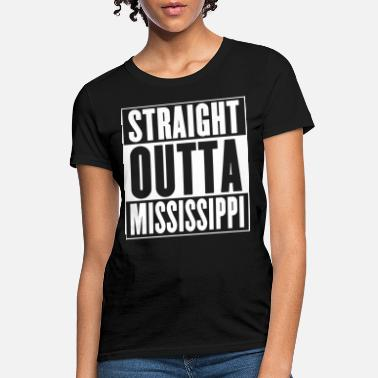 straight outta mississippi american texas t shirts - Women's T-Shirt