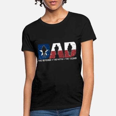 Dysfunctional dad veteran the myth the legend veteran - Women's T-Shirt