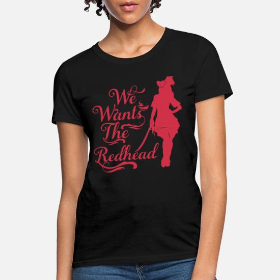 021218c3d We Wants the Redhead Men s Pirate redhead Women's T-Shirt | Spreadshirt