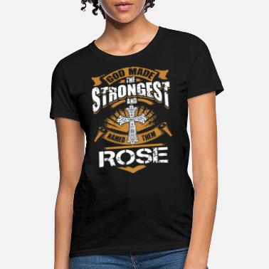 Them god made the strongest and rose jesus - Women's T-Shirt
