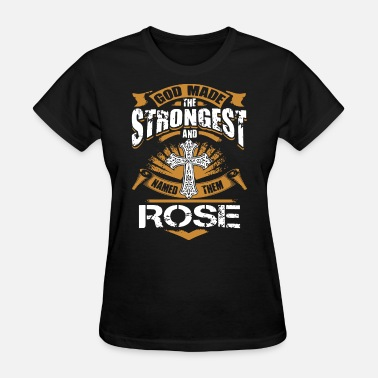 Strongest god made the strongest and rose jesus - Women's T-Shirt