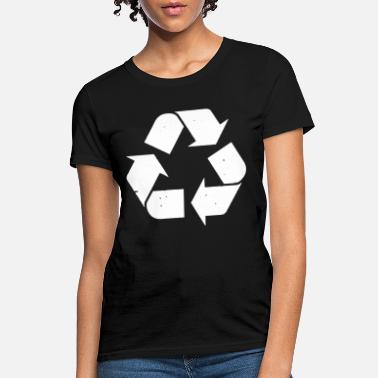 Recycling Recycle Recycling Logo Mens Recycle Womens Recycle - Women's T-Shirt