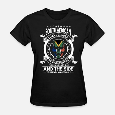 Barrel Racing Kids Race as a southafrician i have 3 sides the quiet and sw - Women's T-Shirt