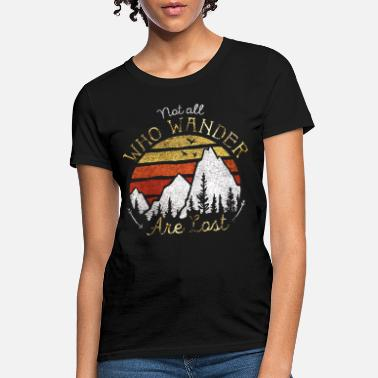 not all who wander are lost gradient moutain color - Women's T-Shirt
