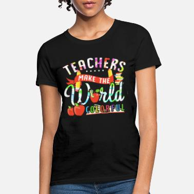 Colorful Friends teacher make the world colorful friend - Women's T-Shirt