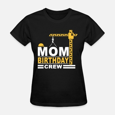 Sound Crew mom birthday crew construction party engineer - Women's T-Shirt