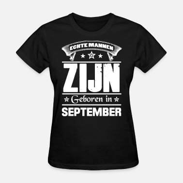 Happy 21st Birthday echte mannen zijn geboren in september birthday - Women's T-Shirt