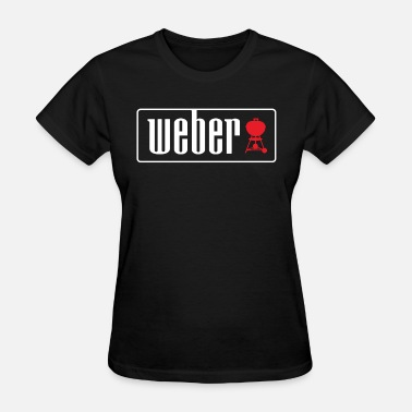 Weber Weber Outdoor Charcoal Grills BBQ New BBQ - Women's T-Shirt