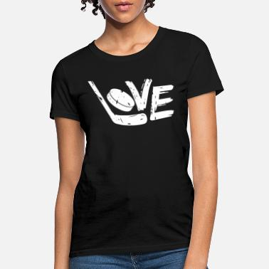 I Love Hockey Stick Distressed Love Hockey Ladie s Jersey Hockey Stick - Women's T-Shirt
