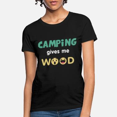 camping gives me wook fish t shirts - Women's T-Shirt