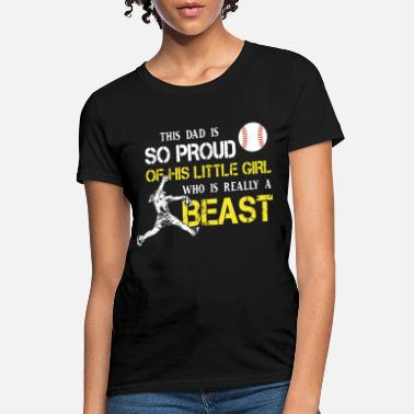 355f5945bee Softball Heartbeat this dad is so proud of his little girl who is rea -  Women . Women s T-Shirt