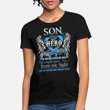 My Son My Guardian Angel son my hero my guardian angel he watches over my b - Women's T-Shirt