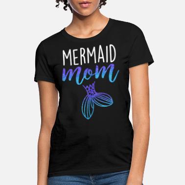 93ea25db mermaid mom womens mermaid party mom - Women's T-Shirt