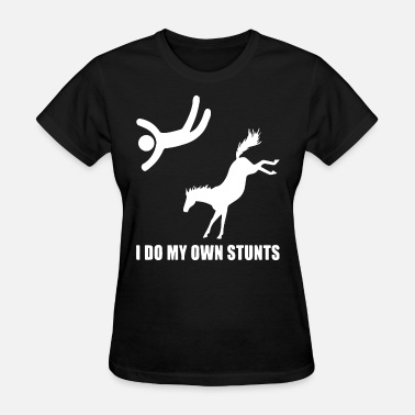 Fat Cat Meme i do my own stunts funny hit you scare horse hit y - Women's T-Shirt