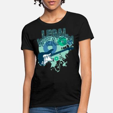 Reward Legal Weapon for music lovers and musically - Women's T-Shirt