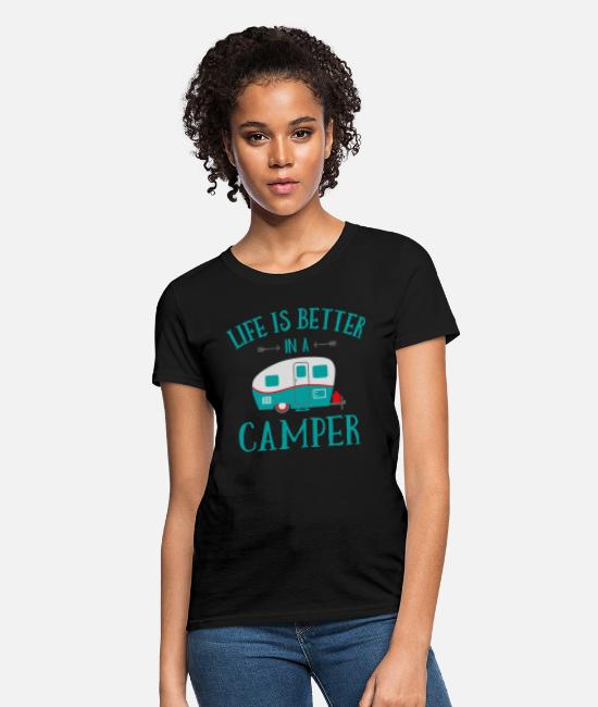 Camper T-Shirts - Life's Better In A Camper - Women's T-Shirt black
