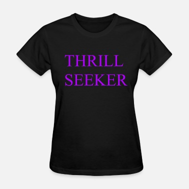 Thrill Seeker THRILL SEEKER PURPLE - Women's T-Shirt