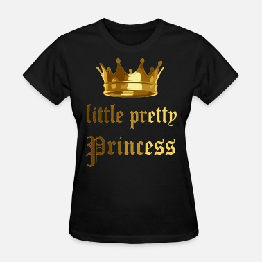 Pretty Princess little pretty princess 2reborn - Women's T-Shirt