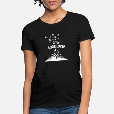 Book Book Lover, for Books Lover and Bookaholic - Women's T-Shirt