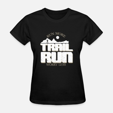 Trail Run TRAIL RUN - Women's T-Shirt