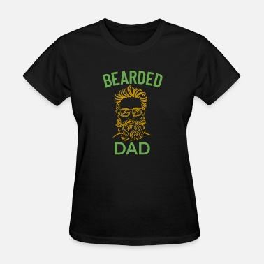 Dad With Beard Bearded Dad - Women's T-Shirt