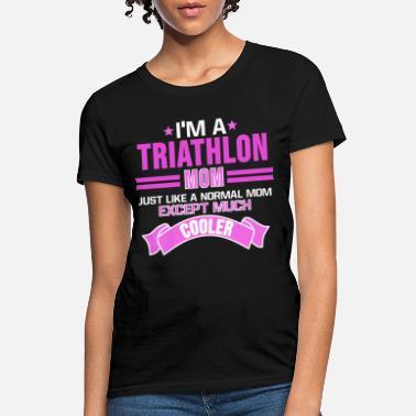 3faf5ca3 Triathlon Triathlon TShirt Triathlete Mother Mom Gift Idea - Women's ...