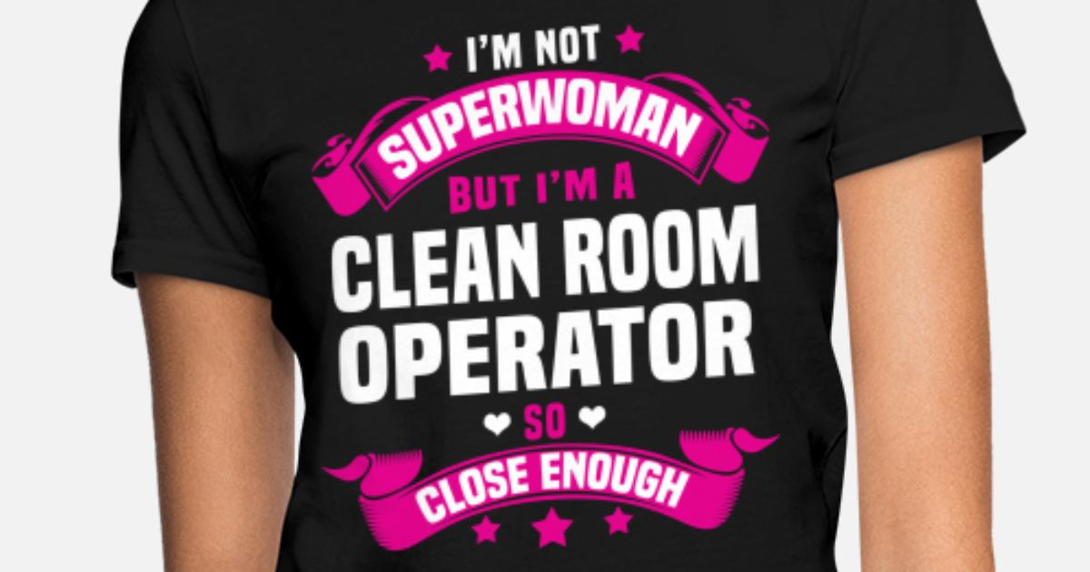 Clean Room Operator Women S T Shirt Spreadshirt