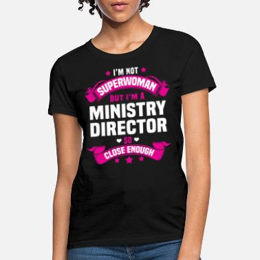 Ministry Ministry Director - Women's T-Shirt
