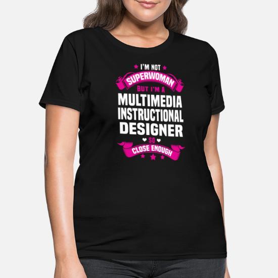 Multimedia Instructional Designer Women S T Shirt Spreadshirt
