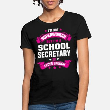 Secretary School Secretary - Women's T-Shirt