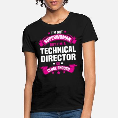 Director Technical Director - Women's T-Shirt