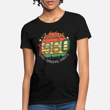 Original Vintage 1960 Womens 60th Birthday Gift - Women's T-Shirt